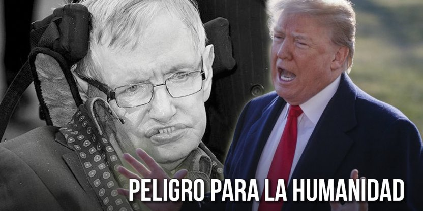 La inquietante advertencia de Stephen Hawking sobre el presidente Donald Trump…